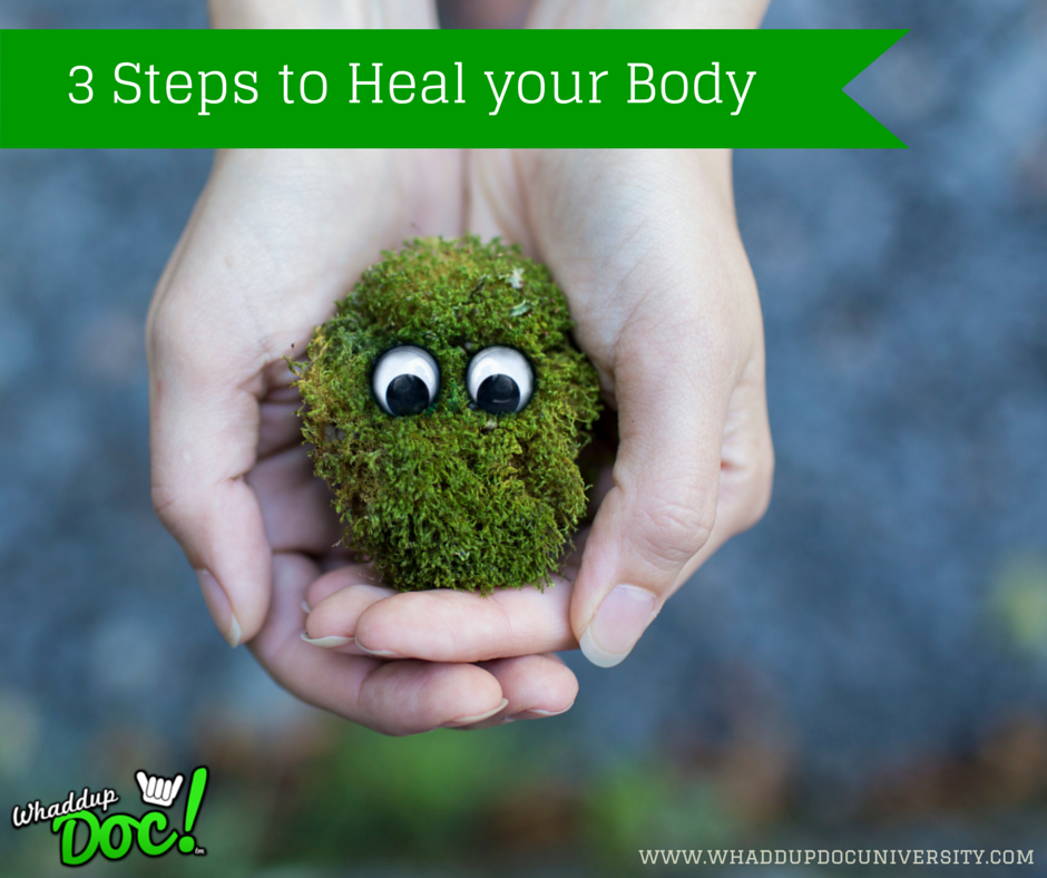 3 easy steps to heal your body