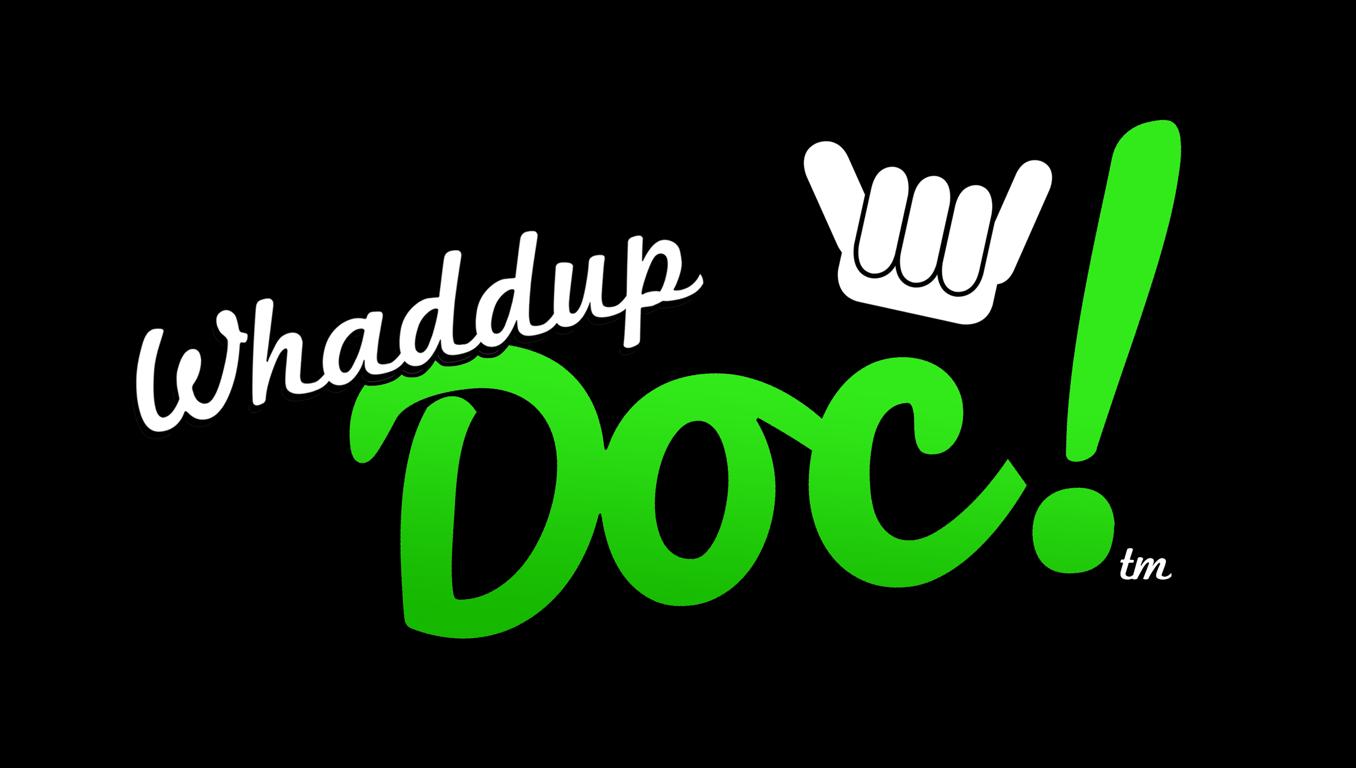 WhaddupDoc University
