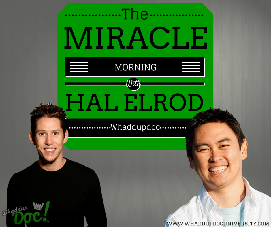 Episode 11: The Miracle Morning with Hal Elrod