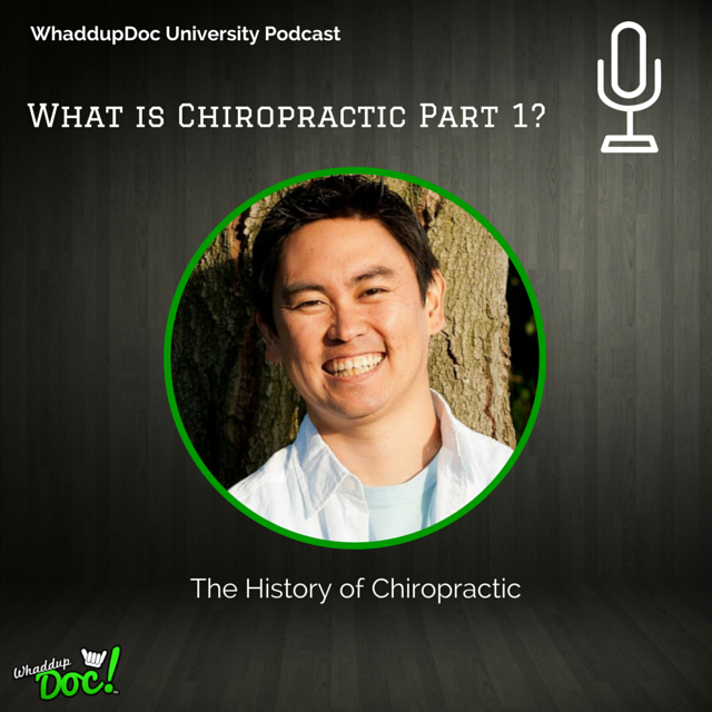 Episode 17: Chiropractic Part 1