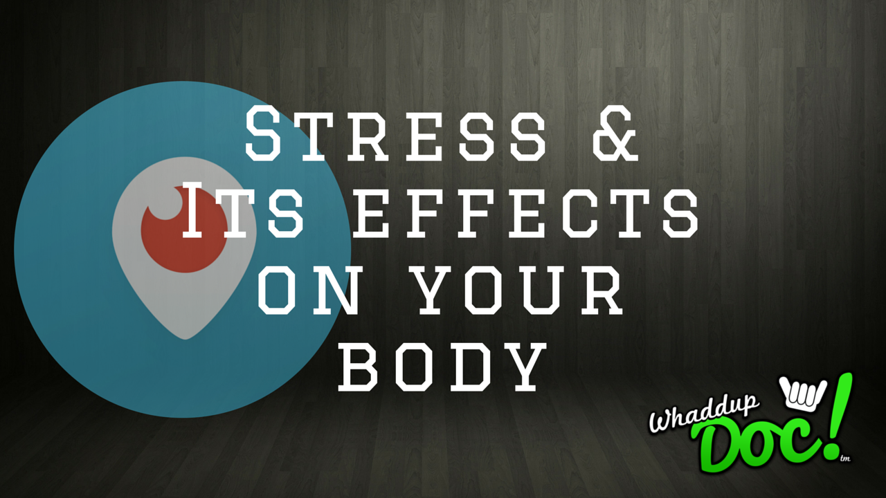 Stress and it's effects upon your body