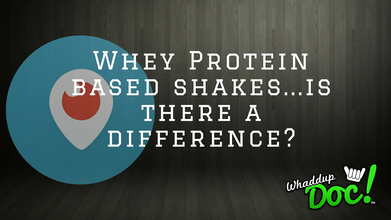 Whey Protein Shakes, is there a difference?