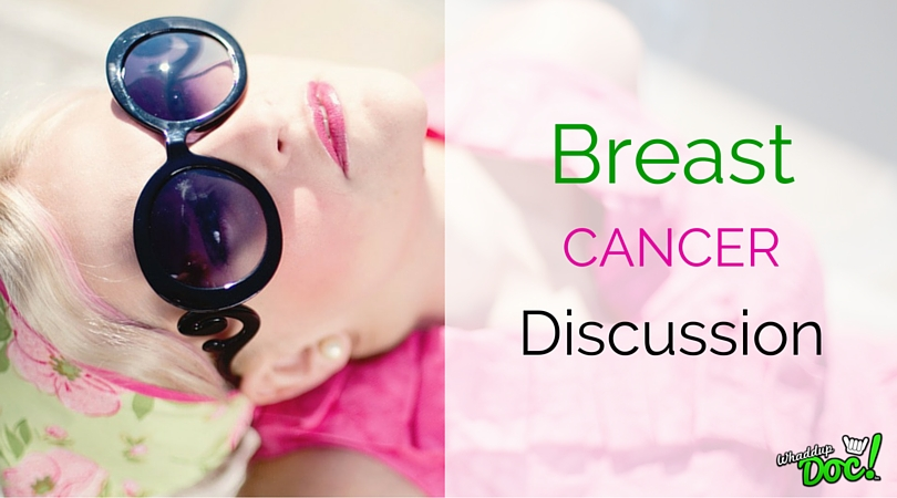 Breast Cancer discussion