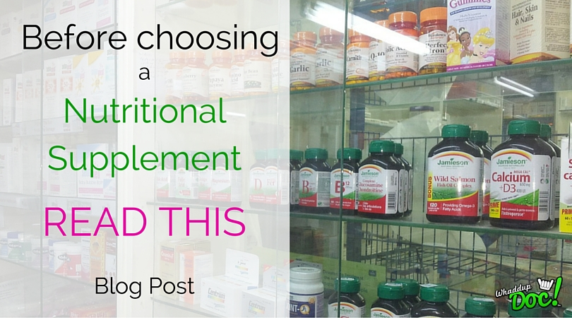 Before taking any nutritional supplement, read this…