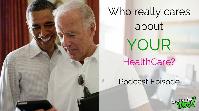 Episode 51: Who cares about your healthcare?