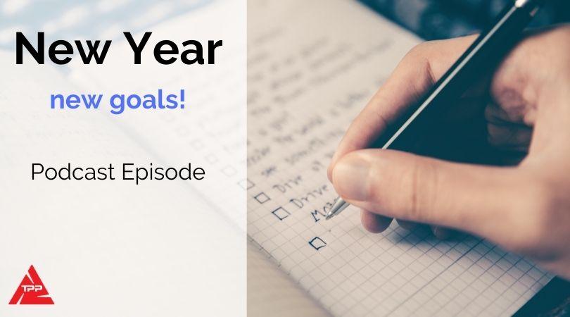 Episode 79: New Year, New goals