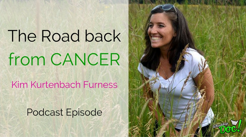 Episode 34: The Road Back from Cancer