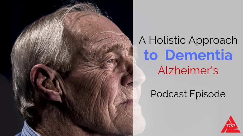 Episode 72: A Holistic Approach to Neurodegenerative diseases such as Alzheimer's & MS